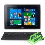 Ремонт планшета Acer Aspire Switch 10