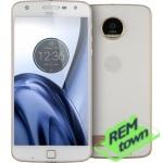 Ремонт телефона Motorola Moto Z Play