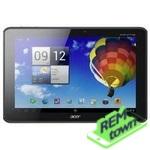 Ремонт планшета Acer Iconia Tab A700/701