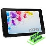 Ремонт планшета MSI Primo 93