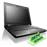 Ремонт ноутбука Lenovo thinkpad l430