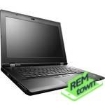 Ремонт ноутбука Lenovo thinkpad l530