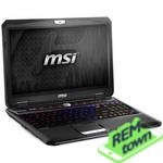 Ремонт ноутбука MSI GT702OL Workstation