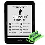 Ремонт электронной книги Onyx BOOX Robinson Crusoe